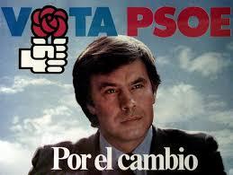 Cartel del PSOE en las elecciones de 1982, partido vencedor en las mismas por mayoría absoluta..