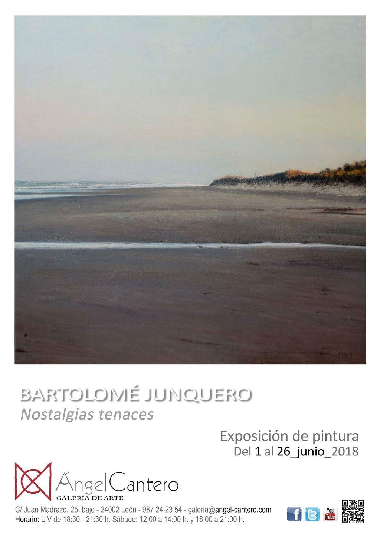 Bartolomé Junquero: Nostalgias tenaces