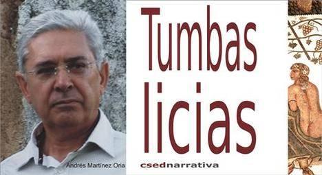 Tumbas licias, última novela de Andrés Martínez Oria