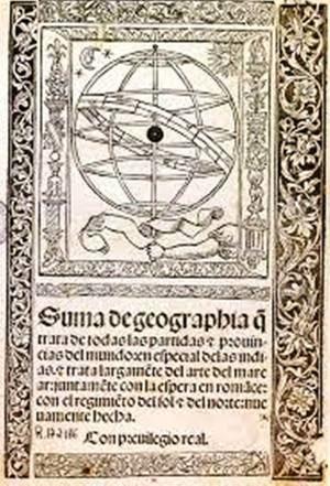 La 'Suma de Geographia', (Sevilla, 1519), del bachiller Martín Fernández de Enciso.