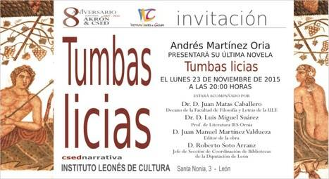 HOY lunes 23 presentación de 'Tumbas licias', de Andrés Martínez Oria, en el Instituto Leonés de Cultura
