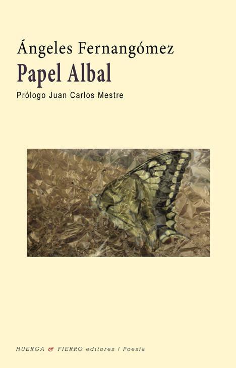 Papel albal, de Ángeles Fernangómez