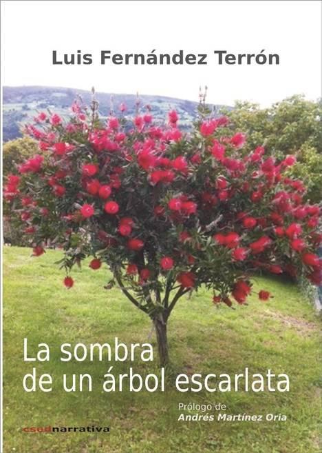 La sombra de un árbol escarlata, de Luis Fernández Terrón