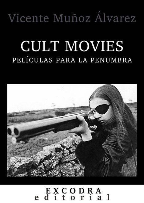 CULT MOVIES (películas para la penumbra)