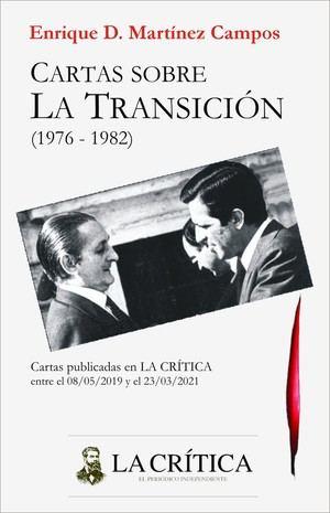 Cartas sobre la Transición, de Enrique D. Martínez-Campos