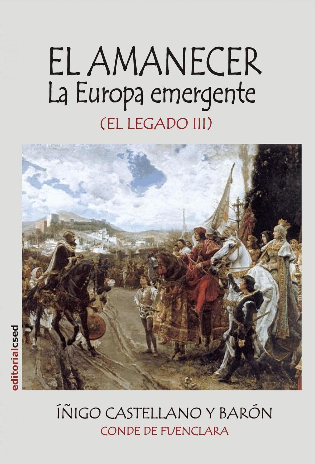 El amanecer: la Europa emergente, de Íñigo Castellano
