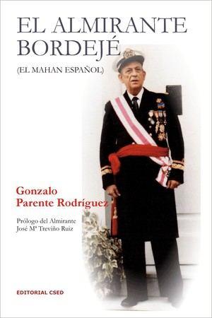 El Almirante Bordejé, de Gonzalo Parente