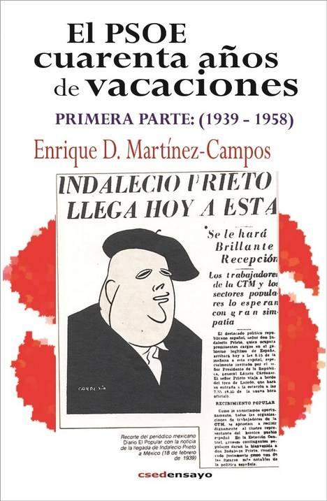 El PSOE, cuarenta años de vacaciones. Primera parte (1939-1958)