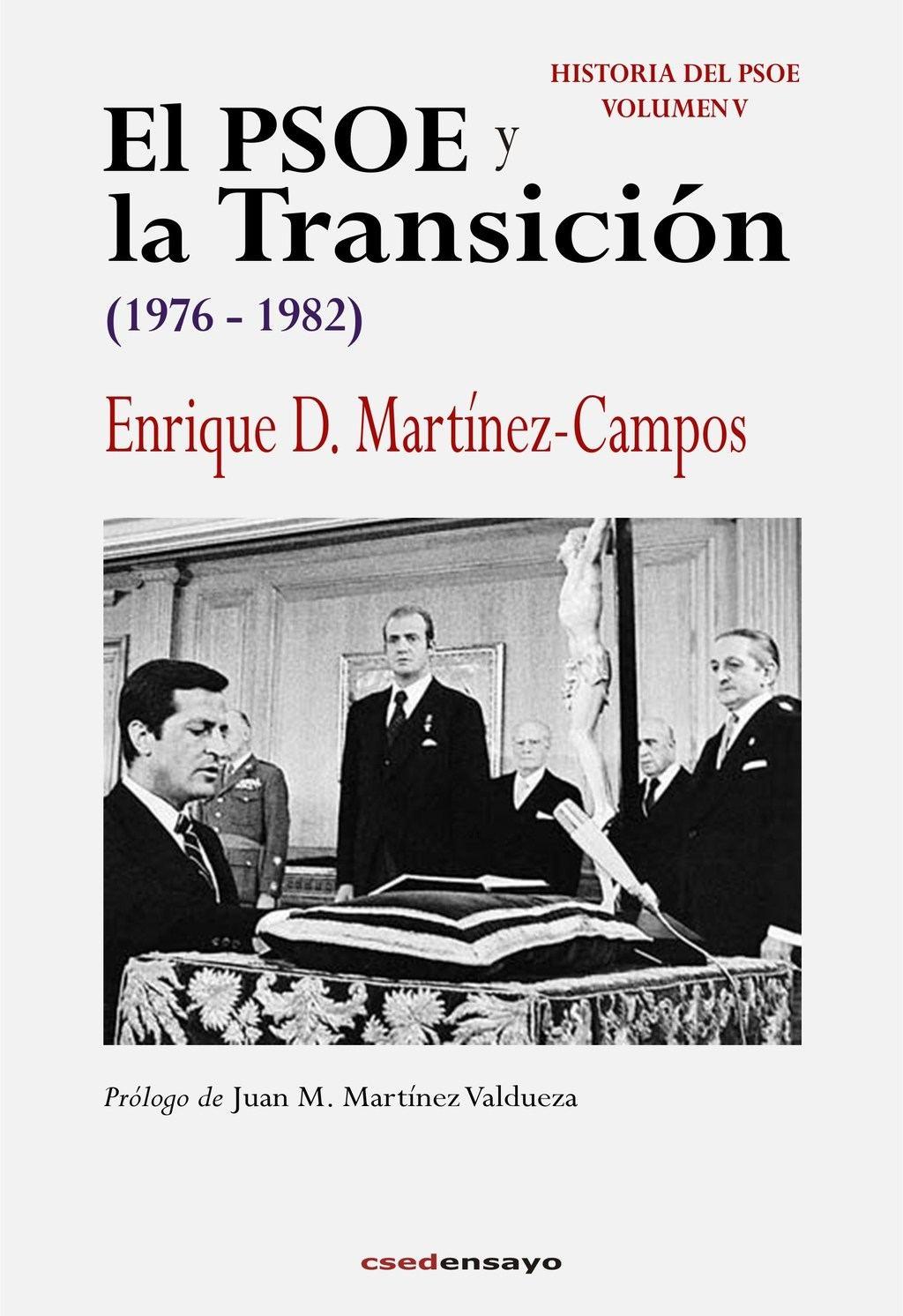 El PSOE y la Transición, de Enrique D. Martínez-Campos