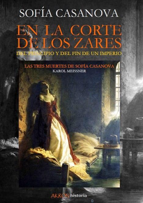 ¡ÚLTIMOS DÍAS! NUESTRO REGALO DEL VERANO PARA USTED: En la Corte de los zares, de Sofía Casanova