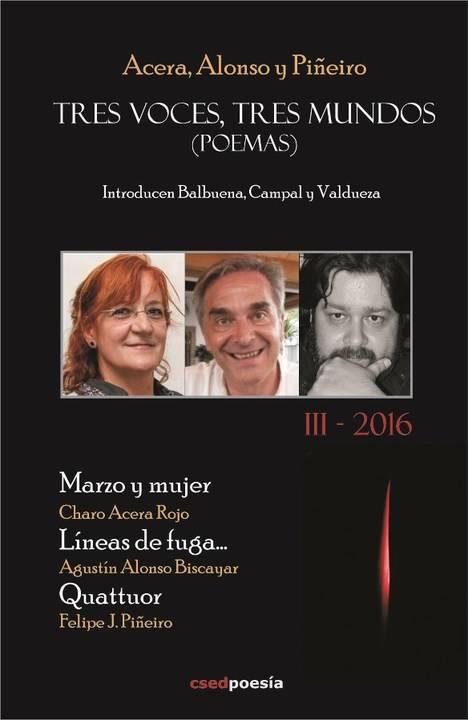 TRES VOCES, TRES MUNDOS III, de Acera, Biscayar y Piñeiro