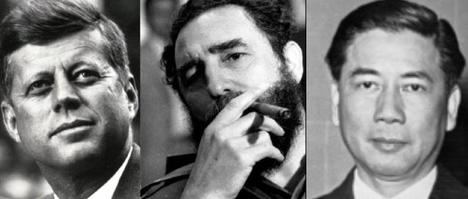 Los presidentes de Estados Unidos, Cuba y Vietnam del Sur: John F. Kenndy, Fidel Castro y Ngo Dinh Diem