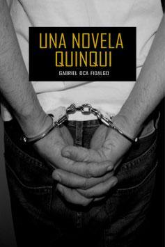 'Una novela quinqui' de Gabriel Oca Fidalgo