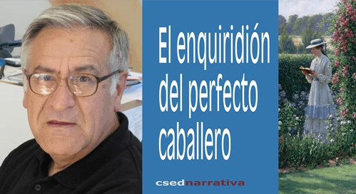 El enquiridión del perfecto caballero, de Juan Ignacio Villarías