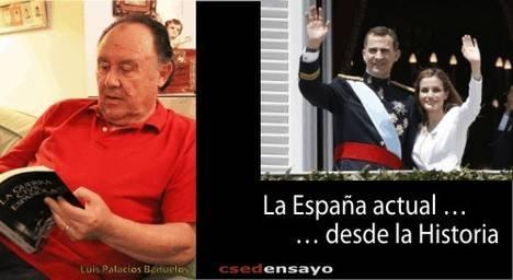 La España actual......desde la Historia, de Luis Palacios Bañuelos